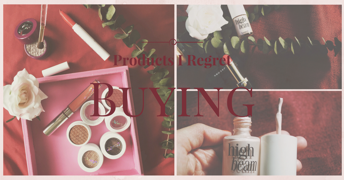 Products I Regret